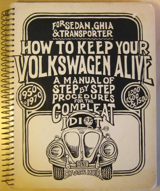 "The cover of ""How to Keep Your Volkswagen Alive�"